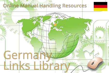 Online manual handling resources for Germany. Ergonomic risk assessment tools and guidelines.