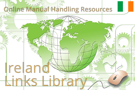 Online resources on manual handling regulations and ergonomic risk assessment tools for Ireland.